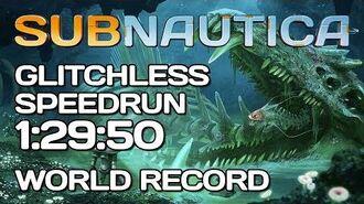 Subnautica - Glitchless Hardcore Speedrun - 1 29 50 Former WR
