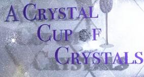 Acrystalcupofcrystals