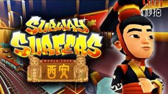 Xi'an 2017 - Official Trailer - Subway Surfers Chinese Version