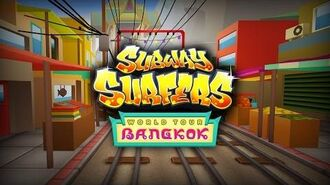 Subway Surfers World Tour - Bangkok
