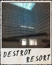 Photo Destroy Resort