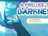 A Prelude to Darkness (GA)