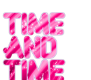Time And Time Again (Series)