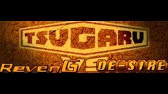 RevenG vs DE-SIRE - TSUGARU (HQ)