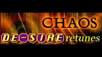 DE-SIRE retunes - CHAOS (HQ)