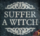 Suffer a Witch Wiki