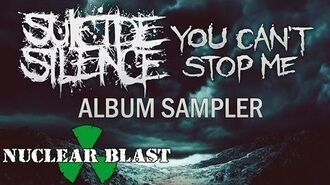 SUICIDE SILENCE - You Can't Stop Me (OFFICIAL ALBUM SAMPLER)