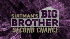 Suitman's Big Brother Second Chance