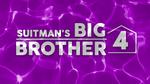 Suitman's Big Brother 4