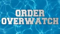 Order Overwatch