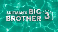 Suitman's Big Brother 3