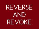 Reverse & Revoke
