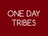 One Day Tribes