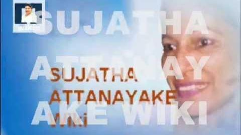 SUJATHA ATTANAYAKE WIKI - NEW SONGS