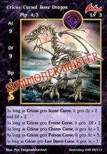 Cricus, Cursed Bone Dragon