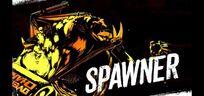 Spawners intro