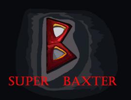 Super Baxter Movie Film Poster 2