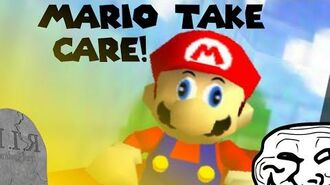 Super Mario 64 Bloopers- Mario, Take Care!