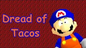 SM64 Bloopers - Dread of Tacos (Super Mario 64 Machinima)