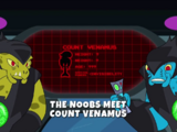 The Noobs Meet Count Venamus