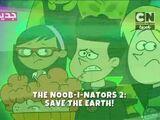 The Noob-i-nators 2: Save the Earth!