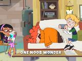 One Noob Wonder