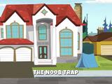 The Noob Trap