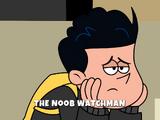 The Noob Watchman/Gallery