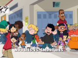 Noobies vs. Smoothies