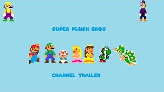 Super Plush Bros Channel Trailer!