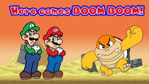 Here Comes Boom Boom!