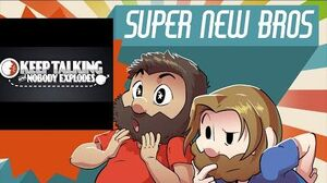 Keep Talking and Nobody Explodes - New Super Beard Bros