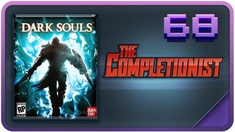 100K SPECIAL Dark Souls - Beardman's Plight PART TWO - The Completionist Episode 68