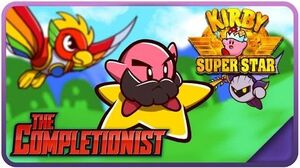 Kirby Super Star - The Completionist Ep
