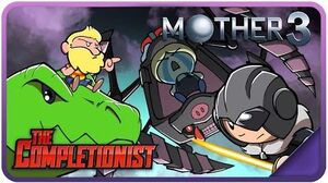 Mother 3 - The Completionist Ep