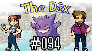 The Dex! Gengar! Episode 2