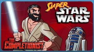 The Completionist - Super Star Wars and The Violent Wookie