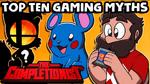 Top Ten Gaming Myths