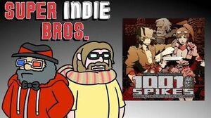 1001 SPIKES - Super Indie Bros
