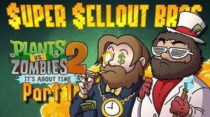PLANTS VS. ZOMBIES 2 PART 1 - Super Sellout Bros