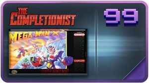Megaman X3 - STILL THUGGIN' - The Completionist Episode 99