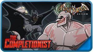 Batman Arkham Asylum - The Completionist Ep