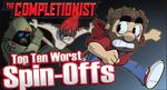 Top Ten Worst Spin offs