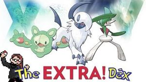 Reuniclus, Absol, Gallade! The ExtraDex 3