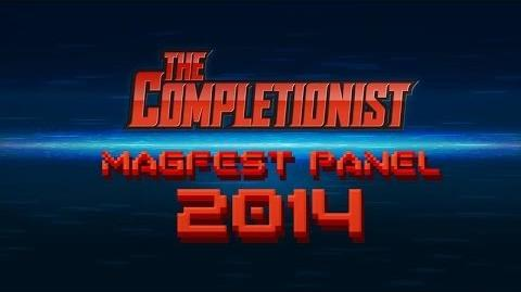 MAGFest 2014 The Completionist Panel - Q and A