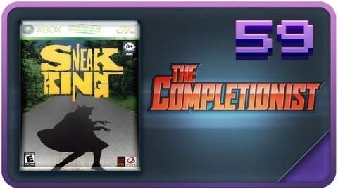 Sneak King Assassin's Feed - The Completionist Episode 59