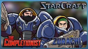 """The Completionist - Starcraft """"Jacked up and good to go"""" ft"""
