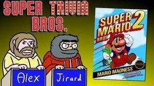 SUPER MARIO BROS 2 - Super Trivia Bros