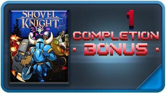 How To Complete Shovel Knight 100% - The Completion Bonus