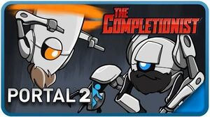 Portal 2 - The Completionist Ep